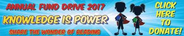 Knowledge is Power—Share the Wonder of reading! Participate in the 2017 Annual Fund Drive!