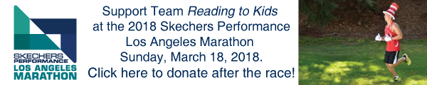 Join or support Team Reading to Kids in the 2018 Skechers LA Marathon on Sunday, March 18th!
