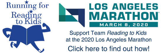 Join or support Team Reading to Kids in the 2020 LA Marathon on Sunday, March 8th!
