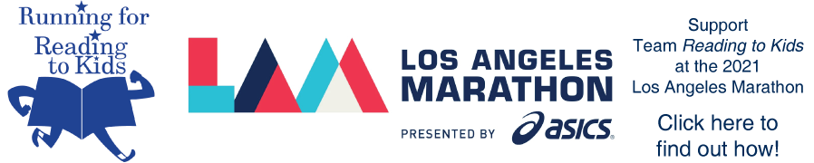 Join or support Team Reading to Kids in the LA Marathon!